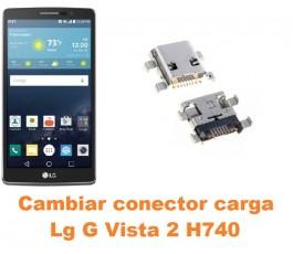 Cambiar conector carga Lg G Vista 2 H740