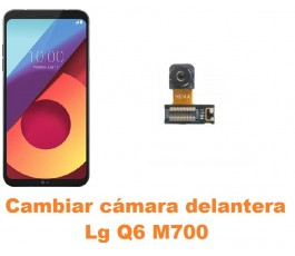Cambiar cámara delantera Lg Q6 M700