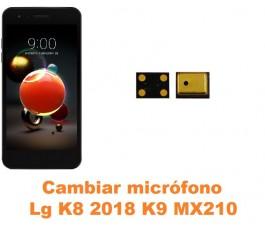 Cambiar micrófono Lg K8 2018 K9 MX210