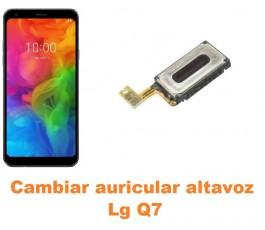 Cambiar auricular altavoz Lg Q7