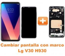 Cambiar pantalla completa con marco Lg V30 H930