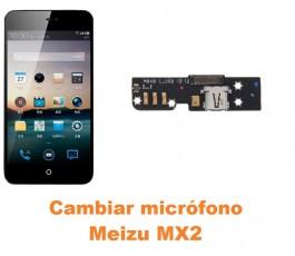 Cambiar micrófono Meizu MX2