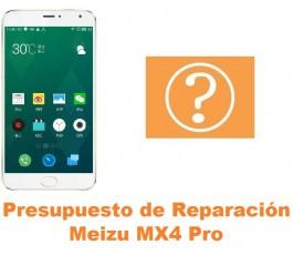 Presupuesto de reparación Meizu MX4 Pro