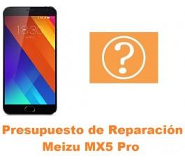 Presupuesto de reparación Meizu MX5 Pro