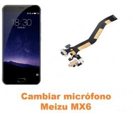 Cambiar micrófono Meizu MX6