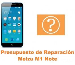 Presupuesto de reparación Meizu M1 Note