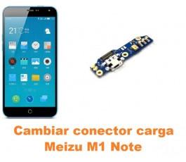 Cambiar conector carga Meizu M1 Note