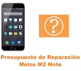 Presupuesto de reparación Meizu M2 Note