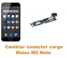 Cambiar conector carga Meizu M2 Note