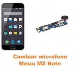 Cambiar micrófono Meizu M2 Note