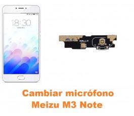 Cambiar micrófono Meizu M3 Note