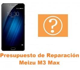 Presupuesto de reparación Meizu M3 Max