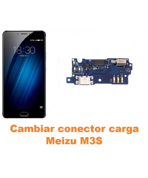 Cambiar conector carga Meizu M3S