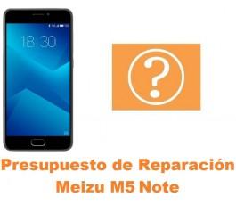 Presupuesto de reparación Meizu M5 Note