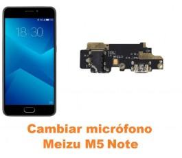 Cambiar micrófono Meizu M5 Note