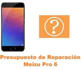 Presupuesto de reparación Meizu Pro 6