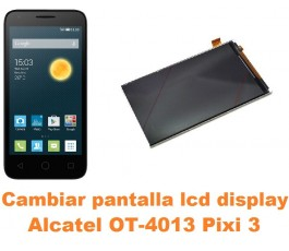 Cambiar pantalla lcd display Alcatel Orange Rise 30 OT-4013