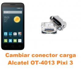 Cambiar conector carga Alcatel Orange Rise 30 OT-4013
