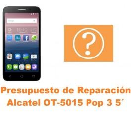 Presupuesto de reparación Alcatel OT-5015 Pop 3 5´