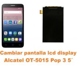 Cambiar pantalla lcd display Alcatel OT-5015 Pop 3 5´
