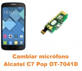 Cambiar micrófono Alcatel C7 Pop OT-7041D