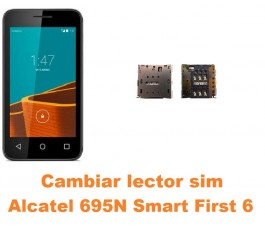 Cambiar lector sim Alcatel 695N Smart First 6