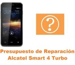 Presupuesto de reparación Alcatel Smart 4 Turbo