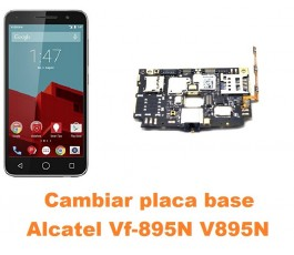Cambiar placa base Alcatel V895N