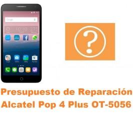 Presupuesto de reparación Alcatel OT-5056 Pop 4 Plus