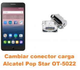 Cambiar conector carga Alcatel OT-5022 Pop Star