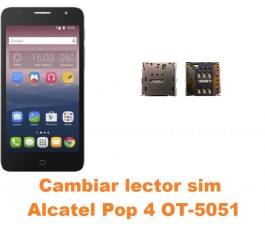 Cambiar lector sim Alcatel OT-5051 Pop 4