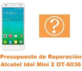 Presupuesto de reparación Alcatel Idol Mini 2 OT-6036
