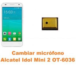 Cambiar micrófono Alcatel Idol Mini 2 OT-6036