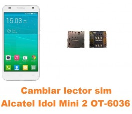Cambiar lector sim Alcatel Idol Mini 2 OT-6036