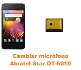 Cambiar micrófono Alcatel OT-6010 Star