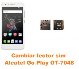 Cambiar lector sim Alcatel OT-7048 Go Play