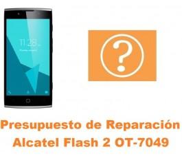 Presupuesto de reparación Alcatel OT-7049 Flash 2