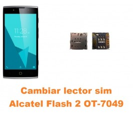 Cambiar lector sim Alcatel OT-7049 Flash 2
