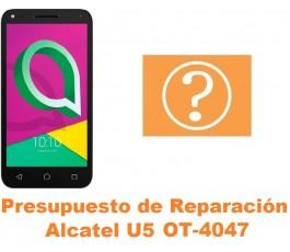 Presupuesto de reparación Alcatel OT-4047 U5
