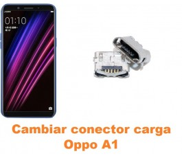 Cambiar conector carga Oppo A1