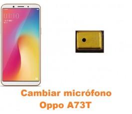 Cambiar micrófono Oppo A73T