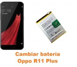 Cambiar batería Oppo R11 Plus