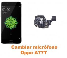 Cambiar micrófono Oppo A77T