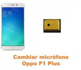 Cambiar micrófono Oppo F1 Plus