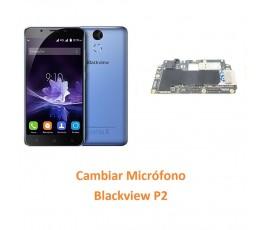 Cambiar Micrófono Blackview P2