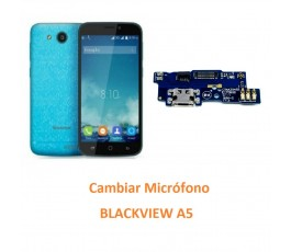Cambiar Micrófono Blackview A5