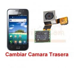 Reparar Camara Trasera Samsung Galaxy S SLC i9003 - Imagen 1