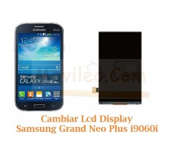 Cambiar Pantalla Lcd Display Ssamsung Galaxy Grand Neo Plus i9060i - Imagen 1