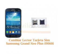 Cambiar Lector Tarjeta Sim Samsung Galaxy Grand Neo Plus i9060i - Imagen 1