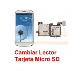 Reparar Lector Tarjeta de Memoria Samsung Galaxy S3 i9300 - Imagen 1